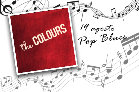 Pop Blues con i The Colours